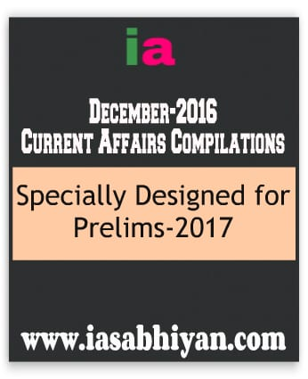 December-2016 Current Affairs Compilations