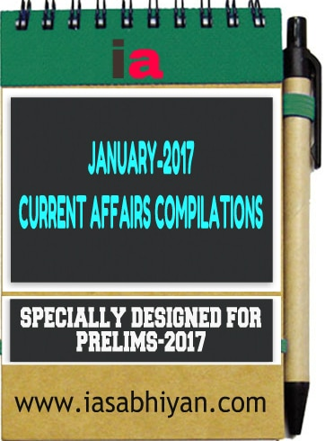 January-2017 Current Topics for Prelims