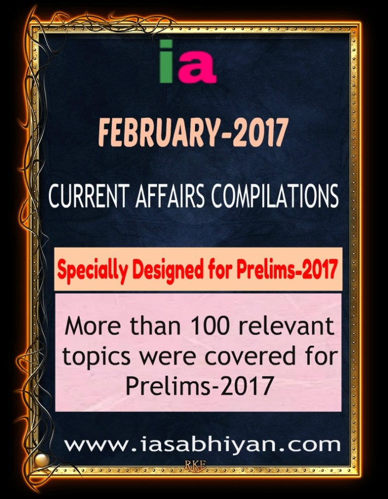 February-2017 Current Topics for Prelims