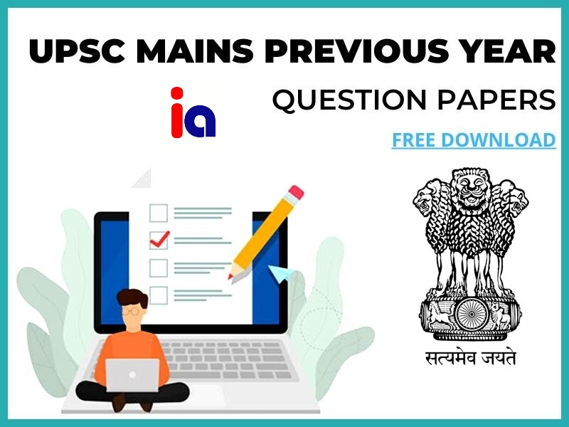 UPSC Mains Previous Year Question Papers